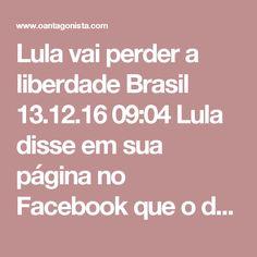 """Lula vai perder a liberdade  Brasil 13.12.16 09:04 Lula disse em sua página no Facebook que o delegado Márcio Anselmo, da PF, """"perdeu qualquer senso do ridículo"""" ao acusá-lo de ter recebido propina da Odebrecht na forma de um terreno para o Instituto Lula.  A PF, na verdade, foi muito mais longe do que isso.  Como nossos leitores poderão ver, os policiais recuperaram os arquivos com os pagamentos do departamento de propinas da Odebrecht, entre os quais destacava-se a planilha """"Amigo"""", com a…"""