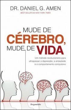Mude de Cérebro, Mude de Vida I Love Books, Books To Read, E-mail Marketing, Coping Skills, Emotional Intelligence, Book Lists, Self Improvement, Learn English, Personal Development