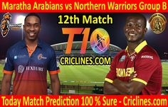 Maratha Arabians vs Northern Warriors League Match Group B today match prediction. Cricket League We provide 100 % sure today cricket Live Cricket, Cricket Match, Who Will Win, Warriors, Baseball Cards, Group, Tips, Sports, Free