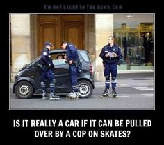 This is double funny for me because I actually call these cars roller skates!! Hahahaha!!