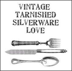 Dishfunctional Designs: Vintage Tarnished Silverware