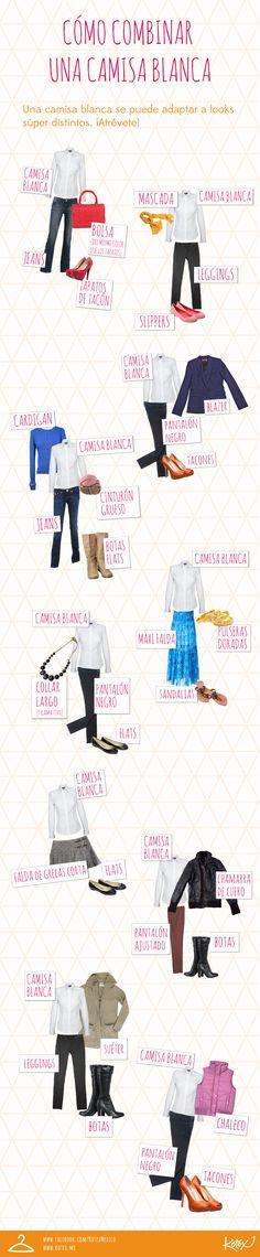 La camisa blanca es básica en tu clóset con muchísimas posibilidades. #infografia #fashion