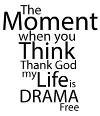 Drama Free is the way to be!!