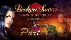broken sword lets play - YouTube