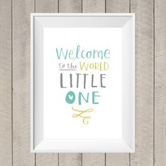 Welcome To The World - Nursery Print - Hand Lettering - New Baby Gift - Baby Shower - Nursery Printable - Digital Download - Lettering Quote