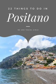 22 THINGS TO DO IN POSITANO - Positano is a beautiful, little beach town in Italy, famous for its colorful buildings, excellent restaurants, and ideal location on the Amalfi Coast. The village of Positano is home to tiny, winding roads that run down to the sea and are lined with restaurants, shops, and cute boutique hotels such as Hotel Mericanto. By Vanessa Rivers for WeAreTravelGirls.com