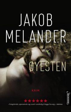Øjesten af Jakob Melander (E-bog) Book Design, Best Sellers, Scandinavian, My Books, Literature, Reading, Movie Posters, Thrillers, Places