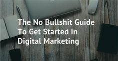 get started in digital marketing