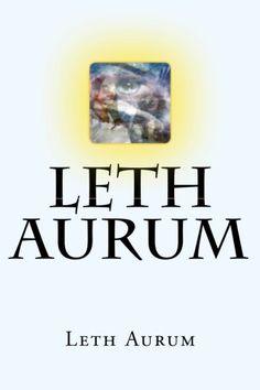 Leth Aurum - Messaggi dalle Dimensioni (2016): Volume 1 d... https://www.amazon.it/dp/1982028971/ref=cm_sw_r_pi_dp_U_x_4YhxAbPPG0CW4