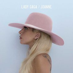 singer Lady Gaga is back with her new album JOANNE! After keeping fans waiting for months, Gaga has officially released the record after Robbie Williams, Allison Williams, Jesse Williams, Mark Ronson, Florence Welch, Cool Album Covers, Music Album Covers, Music Albums, John Wayne