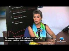 Dichiarare i punti di debolezza nel CV (3) #Video di Jobmeeting con Luisa Adani, consulente di carriera #lavoro