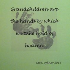 . . . seeing our GRANDchildren, completes our day <3