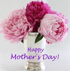 Happy Mother's Day wishes to all the special Moms in the world.