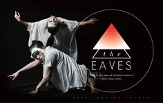THE EAVES Dance Video/ image design