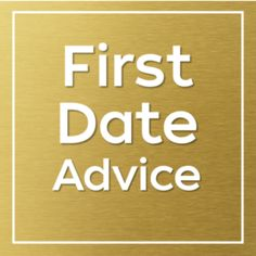dating tips first few weeks