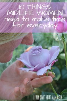 Life is short and while you may not live the life of your dreams, like go on an extraordinary vacation or quit your job and write a novel, there are things midlife women need to make time for everyday that will bring fulfilment.