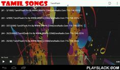 Tamil Songs & Radio  Android App - playslack.com , Devotional, classic and folk music from the subcontinent. Rich collection of the best tracks and radio. Check it out!It is a very small app in size, but loaded with features. Videos are updated automatically. Page loading is very quick. Runs well on any Smart phone.Listen to your favorite radio stations we will add more as they become availableFeatures:• Support Full-HD streaming• Light-weight and non-cached in phone storage• No need of…