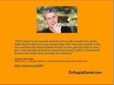 Anthony Bourdain talks about PETA