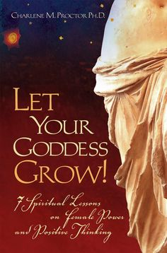 Let Your Goddess Grow! 7 Spiritual Lessons on Female Power and Positive Thinking - by Charlene M. Proctor PhD.    Free on the Kindle Today in the U.S.  If you do not have a kindle you can download a free app here: http://www.amazon.com/gp/feature.html?docId=1000493771  More Free Wiccan Kindle Books and Sales  http://www.wiccanmoonsong.com/Free-Wiccan-Kindle-Books.html  If you are located outside of the US just type the name of the book into Amazon.com for availability. :)
