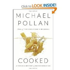 Cooked: A Natural History of Transformation: Michael Pollan: 9781594204210: Amazon.com: Books