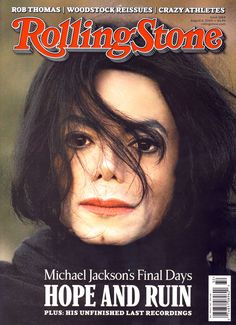 "Michael Jackson ""Rolling Stone"" Magazine Cover. August 6, 2009, Issue 1084."