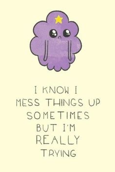 Lumpy Space Princess - love me some LSP Marceline, Lumpy Space Princess, Motivacional Quotes, Funny Quotes, Weird Quotes, Soul Quotes, Pastell Wallpaper, Morgendorffer, Adventure Time Quotes