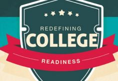 The Modern Definition Of College Readiness - Edudemic