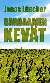 lataa / download BARBAARIEN KEVÄT epub mobi fb2 pdf – E-kirjasto
