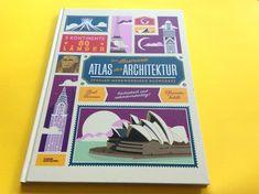 Ein Architekturatlas für Kinder: fantastisch gestaltet, prall gefüllt mit spannenden Bauwerken. #Architektur #kinderbücher