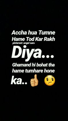 Whatsapp Attitude Status in Different Way For boys Whatsapp is one of the most popular apps in the play store and it is mostly used by the young gene… Desi Quotes, Love Quotes In Hindi, Crazy Quotes, Hurt Quotes, Cute Love Quotes, Sad Quotes, Life Quotes, Heartbreak Quotes, Poem Quotes