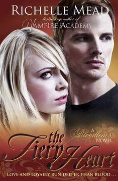 The Bloodlines: The Fiery Heart (book 4) - Mead Richelle | Public βιβλία Ebooks Pdf, Ebooks Online, Vampire Academy, Mead, Secret Life, Free Books, Reading Online, Science Fiction, Literature
