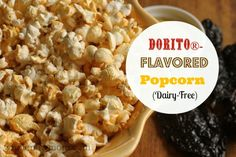 Dorito® - Flavored Popcorn! I WILL be making this soon. It's a natural recipe...even dairy-free.