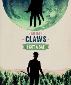 You got claws, I got a Bat - Teen Wolf Fan Art (VIA neptunepirate, tumblr) Teen Wolf Poster, Teen Wolf Fan Art, Teen Wolf Stiles, Teen Wolf Dylan, Dylan O'brien, Teen Wolf Cast, Teen Wolf Quotes, Teen Wolf Tumblr, Sterek