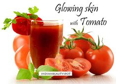 Glowing skin with Tomato - ♥ IndianBeautySpot.Com ♥