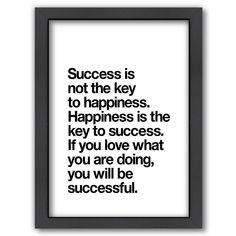 Shop for Americanflat 'Happiness Is The Key To Success' Framed Wall Art. Get free delivery On EVERYTHING* Overstock - Your Online Art Gallery Store! Work Quotes, Quotes To Live By, Life Quotes, Reminder Quotes, Wisdom Quotes, Citations Yoga, Success Meaning, Giving Up Smoking, Love Horoscope