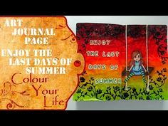 How to create an Art Journal Page - Last Days of Summer - YouTube