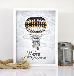 """Affiche Montgolfière """"Nothing But Freedom"""" Illustrée à la main, made in France. Montgolfière rétro au coeur des nuages ! http://printyourlove.fr"""