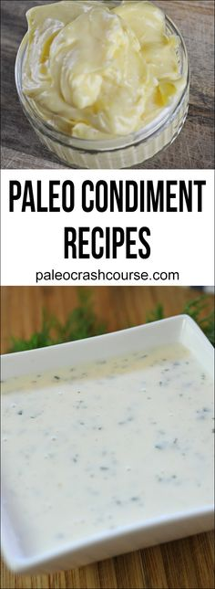 Amazing condiment recipes for the paleo diet. These are perfect if you're looking for an alternative to non-paleo store bought varieties such as most mayo, ketchup, ranch and much more.