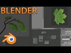 Creating Branches and Leaves in Blender