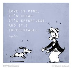 Byron Katie and MUTTS comics collaborated to create these unique Katie quotes.  @MuttScomics #MUTTSMonday