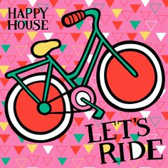 Happy House Hipster Girl graphic theme - Let's Ride!!