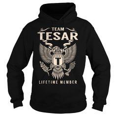 (Tshirt Awesome TShirt) Team TESAR Lifetime Member Last Name Surname T-Shirt Discount Hot Hoodies Tees Shirts