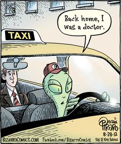 Collection of hilarious alien cartoons: these funny comic strips staring space aliens will make you LOL check these outer space comics and brighten your day with a giggle, ads for amusing humorus stuff on this alien cartoon strip collection page too. Cartoon Memes, Funny Cartoons, Funny Comics, Funny Memes, Science Cartoons, Comedy Comics, Bizarro Comic, Funny Shit, Hilarious