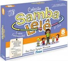 Coleção Sambalelê 8 Anos,9788533932821,Rose Elaine Sgroglia Machado,Editora Bicho Esperto