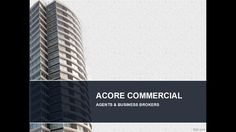 Choose ACORE Commercial Real Estate for the Best Commercial Property & Business Broker Service. ACORE Commercial Agents & Business Brokers Village Tce B.
