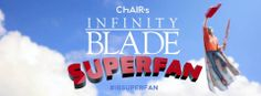 CHAIR Entertainment is looking for the Ultimate #InfinityBlade Superfan! Between now and March 13, 2014, post a photo on Twitter, Instagram, and Facebook with the hashtag #IBSUPERFAN that shows the world why you are the one true Infinity Blade Superfan. Prize includes VIP access trip to Salt Lake City for Salt Lake Comic Con and much more! Click source link for more information.