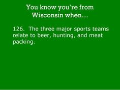Brewers, Bucks and Packers...is this true Wendy?