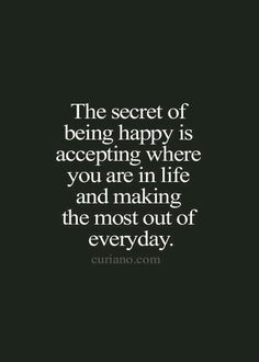 Happiness is all that matters