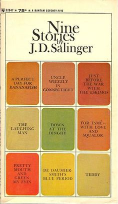 Books: Nine Stories, by J.D. Salinger. As a youngster, I loved this book. Still…