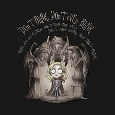 Tim Burton style Doctor Who/Weeping Angel/Sally Sparrow Estilo Tim Burton, Tim Burton Stil, Don't Blink, Statues, Doctor Who T Shirts, Doctor Who Art, Tenth Doctor, Mona Lisa, Up Book